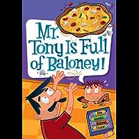 My Weird School Daze #11: Mr. Tony Is Full of Baloney! (English Edition)