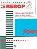 img - for How to Play Bebop, Vol 2 book / textbook / text book