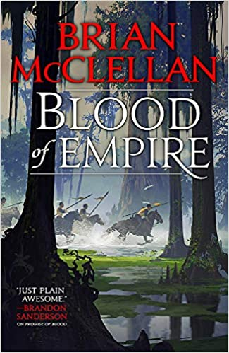 Blood of Empire (Gods of Blood and Powder #3) - Brian McClellan