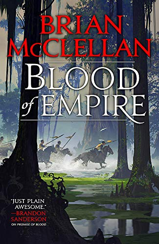 Blood of Empire: Book Three of Gods of Blood and Powder