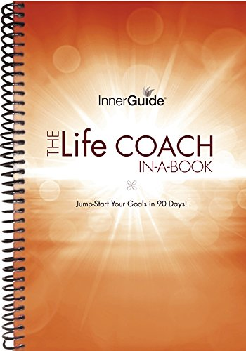 InnerGuide Life Coach in a Book, Jump-Start Your
