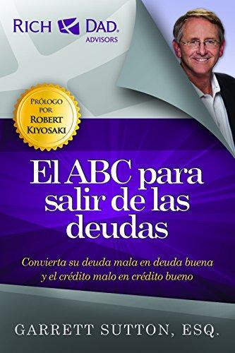 El ABC para salir de las deudas (Spanish Edition) [Garrett Sutton] (Tapa Blanda)