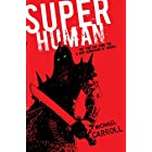 Super Human (The New Heroes/Quantum Prophecy series Book 4)
