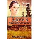 Love's Amazing Journey: Inspirational Historical Western Frontier Romance Novella