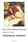 Her Haunting Ground, Thomas Hardy, 1861711433