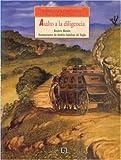 img - for 9: Historias de M xico. Volumen IX : M xico independiente, tomo 1: Asalto a la diligencia / tomo 2: Un largo retorno (HISTORIAS DE MEXICO) (Spanish Edition) book / textbook / text book