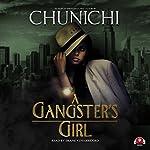 A Gangster's Girl: Gangster's Girl, Book 1 | Chunichi