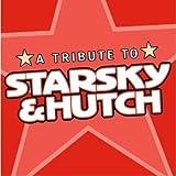 A Tribute To Starsky & Hutch