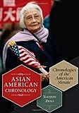 Asian American Chronology, Xiaojian Zhao, 0313348758