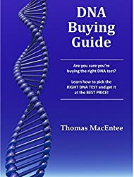 DNA Buying Guide: Are you sure you're buying the right DNA test?