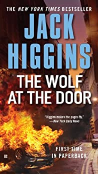 The Wolf at the Door (Sean Dillon Book 17) by [Higgins, Jack]