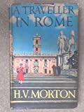 A Traveller in Rome by H. V. Morton front cover