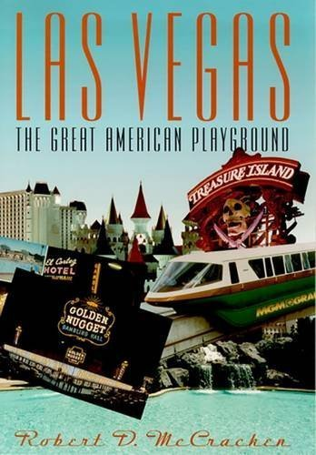 Las Vegas: The Great American Playground by Robert D. Mccracken - Mall Vegas Discount Las