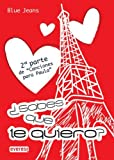 Sabes Que Te Quiero?, Blue Jeans and Francisco De Paula Fernandez, 8444147788