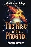 The Rise of the Phoenix, Massimo Marino, 1499305451