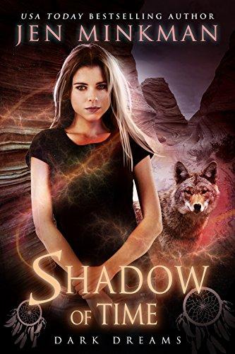Shadow Of Time: Dark Dreams by Jen Minkman ebook deal