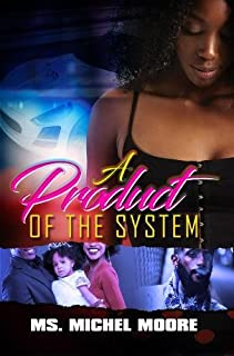 Book Cover: A Product of the System
