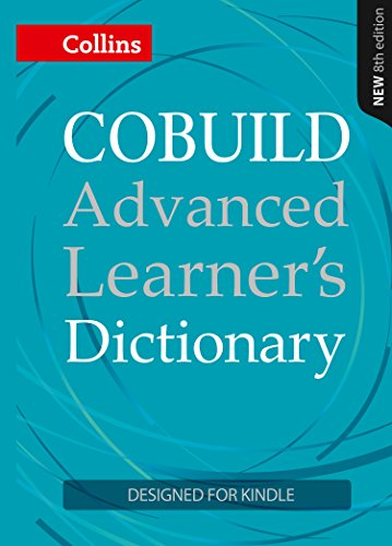- COBUILD Advanced Learner's Dictionary KINDLE-ONLY EDITION