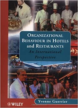 Book Organizational Behaviour in Hotels: An International Perspective (Progress in Tourism, Recreation & Hospitality) by Yvonne Guerrier (1999-07-28)