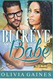 Buckeye and the Babe (Modern Mail Order Bride)