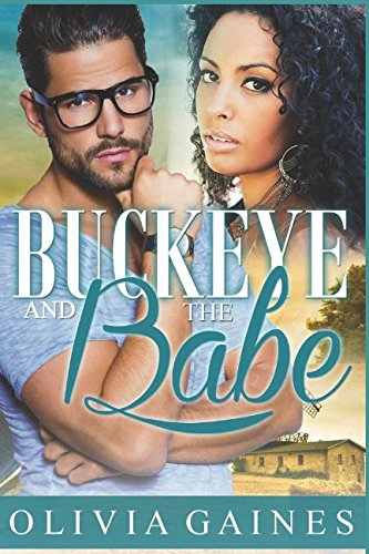 Buckeye and the Babe (Modern Mail Order Bride) by Independently published