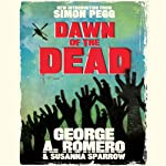 Dawn of the Dead | George Romero,Susanna Sparrow
