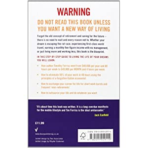 The 4-Hour Work Week: Escape the 9-5, Live Anywhere and Join the New Rich Paperback – 6 Jan. 2011
