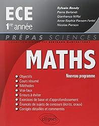 Maths ECE 1ère Année Conforme au Programme 2013