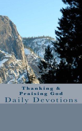 Thanking & Praising God: Daily Devotions