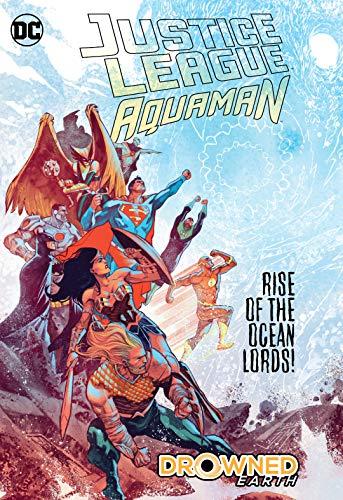 Justice League/Aquaman: Drowned - Aquaman League Justice