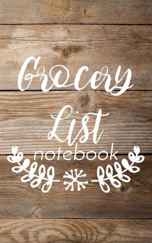 Grocery List Notebook: Grocery List Book Planner (Blank Grocery List Planner & Budget Tracker)(V16)