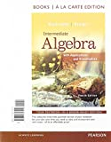 Intermediate Algebra with Applications and Visualization, Rockswold, Gary K. and Krieger, Terry A., 0321729420