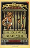 See You Later, Gladiator, Jon Scieszka, 0142300691