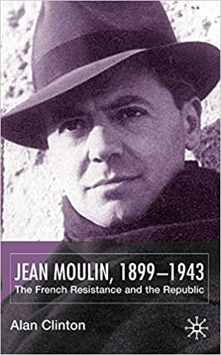 Book Jean Moulin, 1899 - 1943: The French Resistance and the Republic