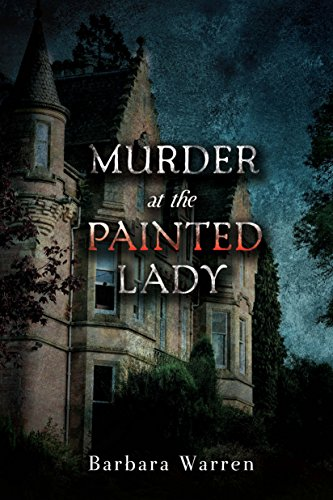 (Murder at the Painted Lady)