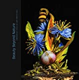 img - for Beauty Beyond Nature: The Glass Art of Paul Stankard book / textbook / text book