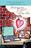 Fishing for Love on the Net, Jr. Reed, 0595424910