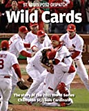 Wild Cards, Smith, Mike St. Louis Post-Dispatch, 0578095777