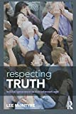 Respecting Truth: Willful Ignorance in the Internet Age