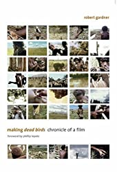 Making <i>Dead Birds</i>: Chronicle of a Film