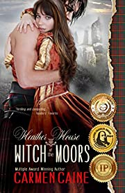 Heather House: Witch of the Moors: Triple Gold Medal-Winning Novel (Heather House, Book Book 1)