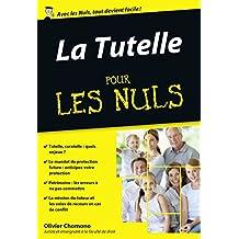 La Tutelle pour les Nuls, édition poche (French Edition)