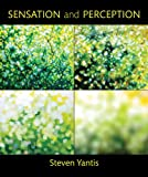Sensation and Perception, Yantis, Steven, 0716757540