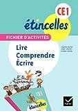 Etincelles Français CE1 éd. 2012 - Fichier d'activités Lire, comprendre, écrire