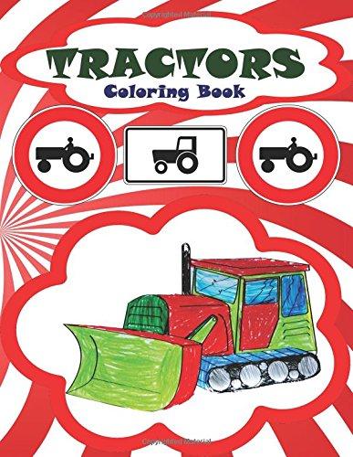 Сoloring book Tractors Paperback – July 5, 2018 Rainbow Сoloring book Tractors Independently published 1983369284
