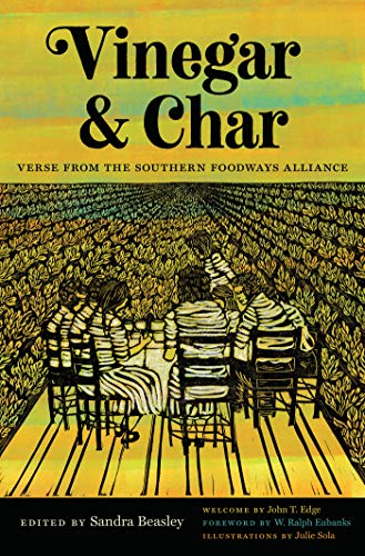 - Vinegar and Char: Verse from the Southern Foodways Alliance