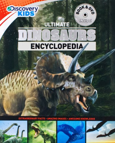 Ultimate Dinosaurs Encyclopedia w/DVD (Discovery Kids) (Discovery Book + (Superior Evolution Series)