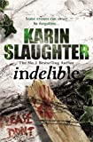 Indelible: (Grant County series 4)