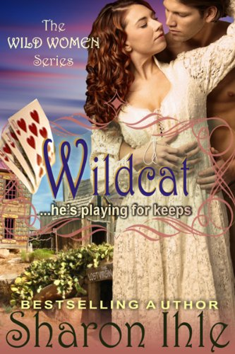 Book: Wildcat (The Wild Women Series, Book 2) by Sharon Ihle