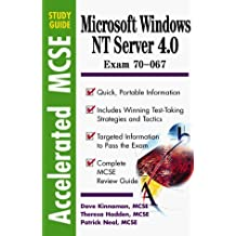 Windows Nt 4.0 Server: Exam 70 - 067 (Accelerated Mcse Study Guide) by Kinnaman, Dave, Hadden, Theresa, Neal, Patrick Terrance (1998) Paperback